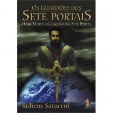 Os Guardiões do Sete Portais - Hash-Meir e o Guardião das Sete Portas